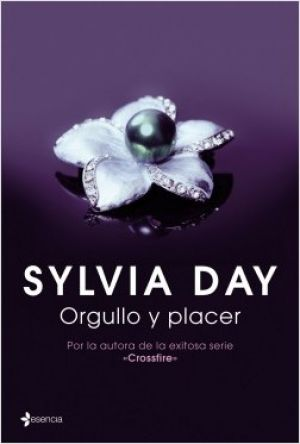 Orgullo y placer (EPUB) - Sylvia Day