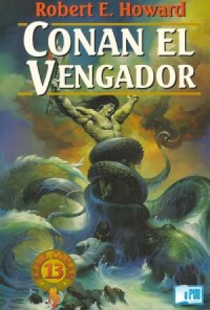 Conan el vengador (EPUB) - Howard Robert E