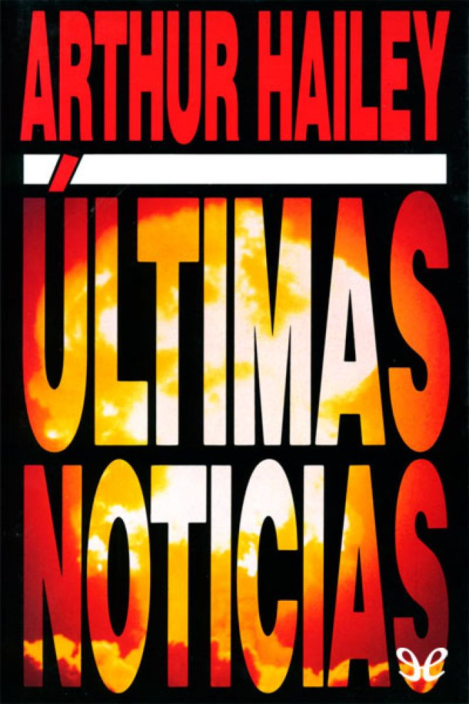 Últimas noticias (EPUB) - Hailey Arthur