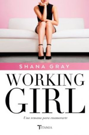 Working Girl (EPUB) - Shana Gray
