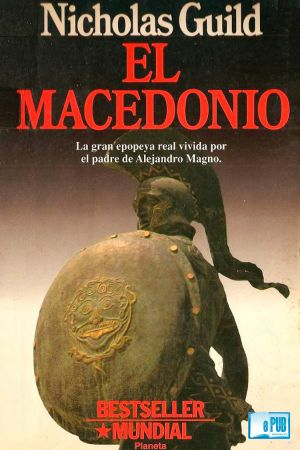 El Macedonio (EPUB) - Nicholas Guild