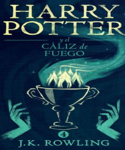 Harry Potter 04 - Harry Potter y el caliz de fuego (EPUB) - J K Rowling
