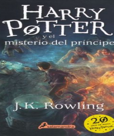 Harry Potter 06 - Harry Potter y el misterio del príncipe (EPUB) - J K Rowling