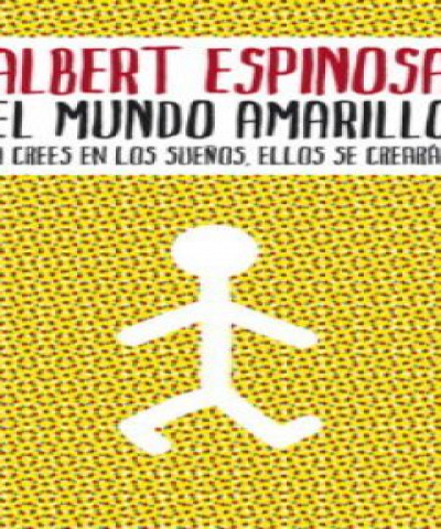 El mundo amarillo (EPUB) - Albert Espinosa