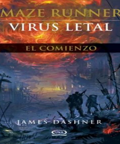 Maze Runner 00.5 - Virus letal (EPUB) - James Dashner